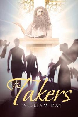 The Takers by William Day