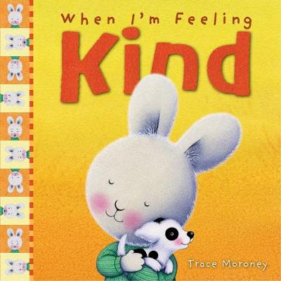 When I'm Feeling Kind book