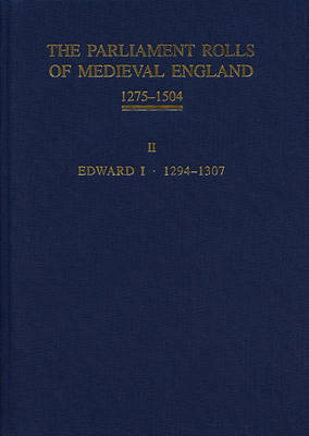 The Parliament Rolls of Medieval England, 1275-1504 by Paul Brand