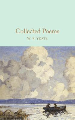 Collected Poems by W B Yeats