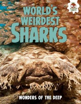 Shark! World's Weirdest Sharks by Paul Mason