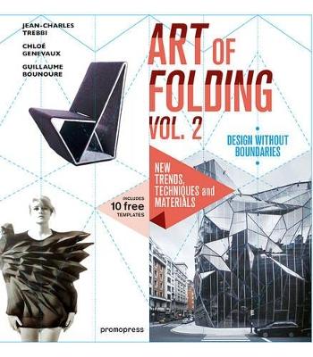 The Art of Folding  Volume 2 by Jean-Charles Trebbi