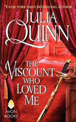 Bridgertons: Book 2 The Viscount Who Loved Me by Julia Quinn
