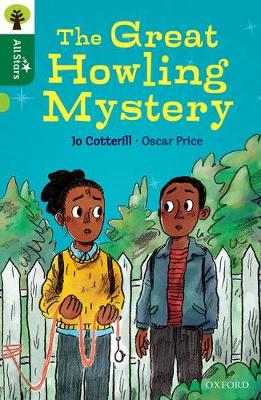Oxford Reading Tree All Stars: Oxford Level 12                : The Great Howling Mystery by Jo Cotterill