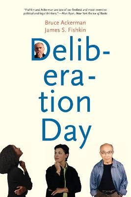 Deliberation Day by Bruce Ackerman