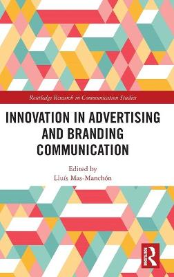 Innovation in Advertising and Branding Communication book