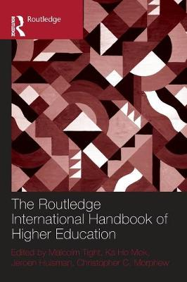 Routledge International Handbook of Higher Education by Malcolm Tight