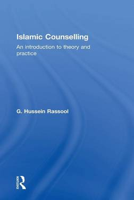 Islamic Counselling by G. Hussein Rassool