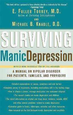 Surviving Manic Depression by E. Fuller Torrey