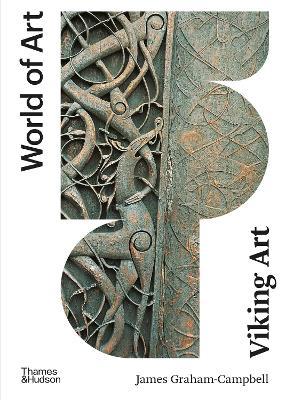 Viking Art by James Graham-Campbell