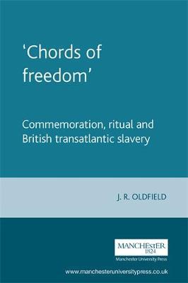 `Chords of Freedom' by Dr. J. R. Oldfield