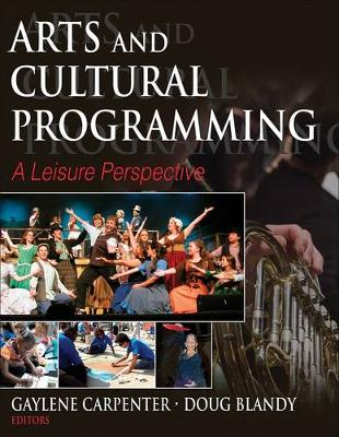 Arts and Cultural Programming by Gaylene M. Carpenter