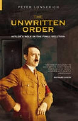 Unwritten Order by Peter Longerich