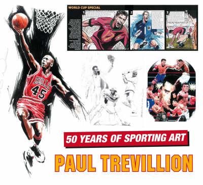 Paul Trevillion by Paul Trevillion