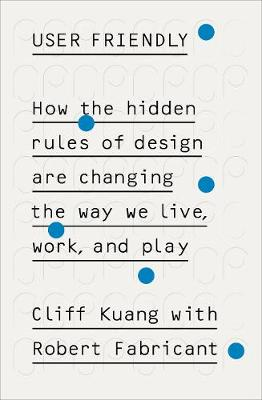 User Friendly by Cliff Kuang