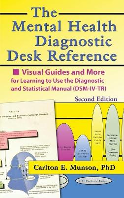 Mental Health Diagnostic Desk Reference by Carlton E. Munson
