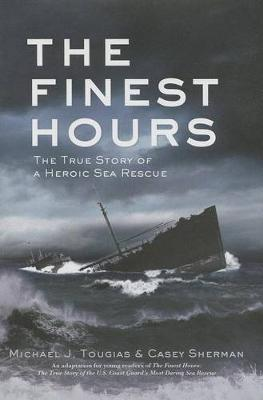 The Finest Hours (Young Readers Edition) by Michael J. Tougias