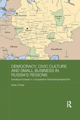 Democracy, Civic Culture and Small Business in Russia's Regions book