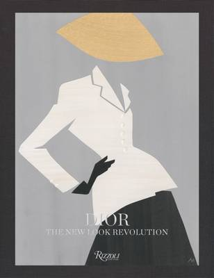 Dior: The New Look Revolution book
