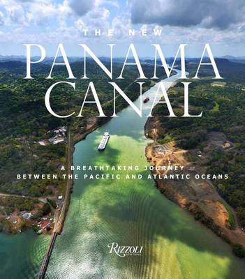 The New Panama Canal by Rosa Maria Britton