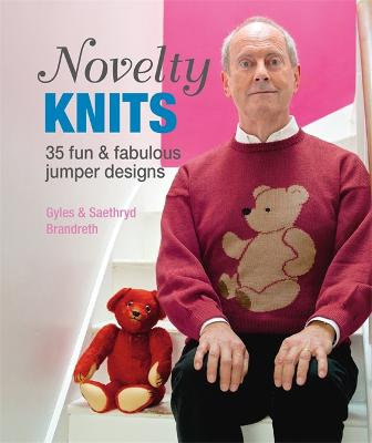 Novelty Knits: 35 fun & fabulous jumpers by Gyles Brandreth