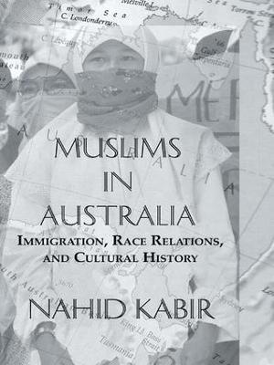 Muslims In Australia by Nahid Kabir