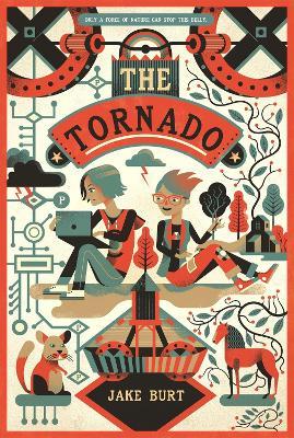 The Tornado: A Novel by Jake Burt