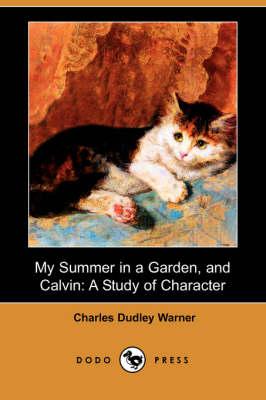 My Summer in a Garden, and Calvin book