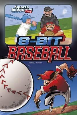 8-Bit Baseball by Brandon Terrell