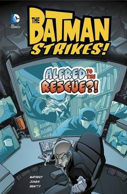 Alfred to the Rescue?! by Matheny, Jones, Beatty