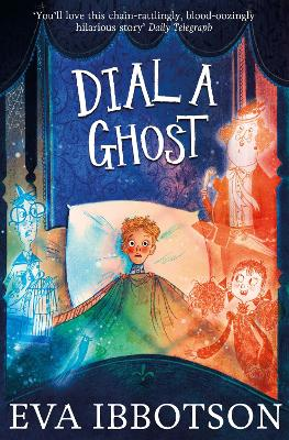 Dial a Ghost by Eva Ibbotson