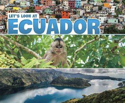 Let's Look at Ecuador by Mary Boone