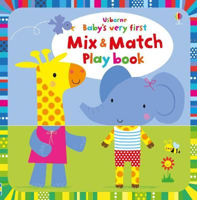 Baby's Very First Mix and Match Playbook by Fiona Watt