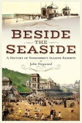 Beside the Seaside by John Heywood