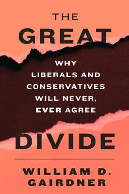 The Great Divide by William D. Gairdner