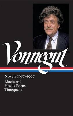 Kurt Vonnegut Novels 1987-97 by Kurt Vonnegut