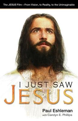 I Just Saw Jesus book