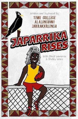 Japarrika Rises by David Lawrence