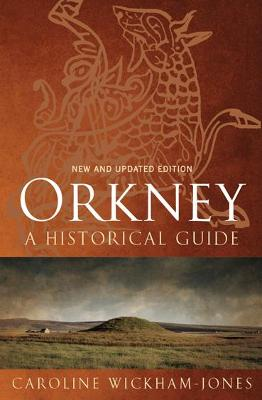 Orkney by Caroline Wickham-Jones