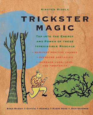 Trickster Magic by Kirsten Riddle