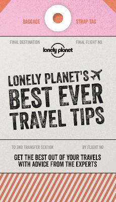Lonely Planet's Best Ever Travel Tips book