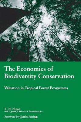 Economics of Biodiversity Conservation by K.N Ninan