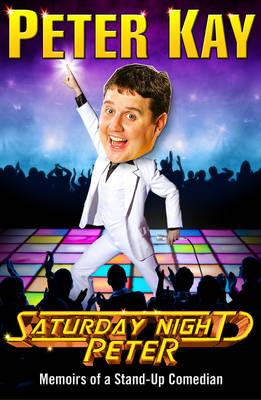 Saturday Night Peter by Peter Kay