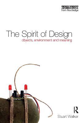 The Spirit of Design by Stuart Walker