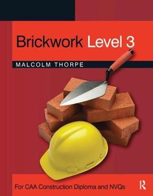 Brickwork  Level 3 by Malcolm Thorpe