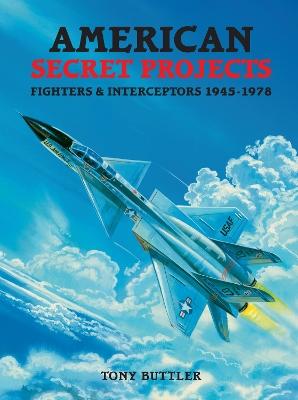 American Secret Projects by Tony Buttler