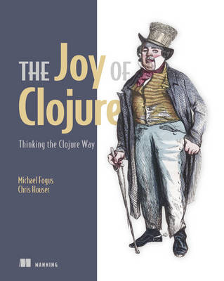 Joy of Clojure by Michael Fogus
