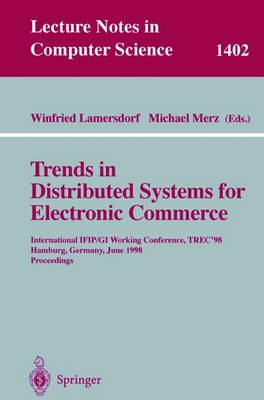 Trends in Distributed Systems for Electronic Commerce by Winfried Lamersdorf