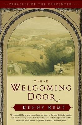 Welcoming Door by Kenny Kemp