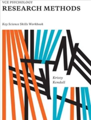 VCE Psychology Research Methods Key Science Skills Workbook by Kristy Kendall